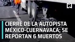 Noticieros-Televisa-Choque-de-motociclistas-en-autopista-M-xico-Cuernavaca-deja-seis-muertos-Las-Noticias