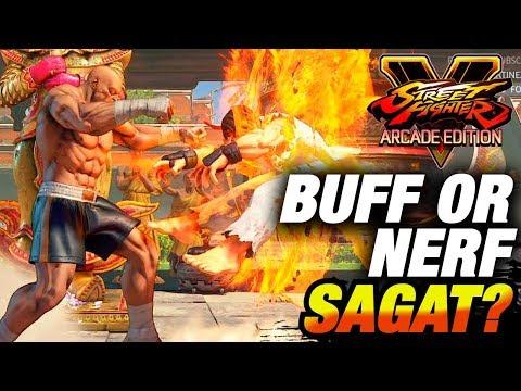 SFV AE * BUFF Sagat or NERF Sagat?