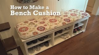 How to Make a Bench Cushion Video demonstrates step-by-step how to make a long bench cushion without boxing. Perfect for built-