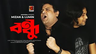 Bondhu Mizan n Lumin Mp3 Song Download