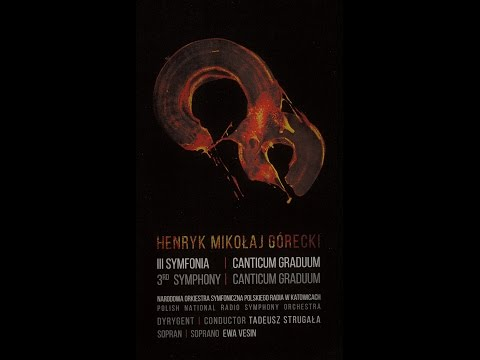 H. M. Górecki - 3rd Symphony of Sorrowful Songs - 3rd Movement  T. Strugała, E. Vesin