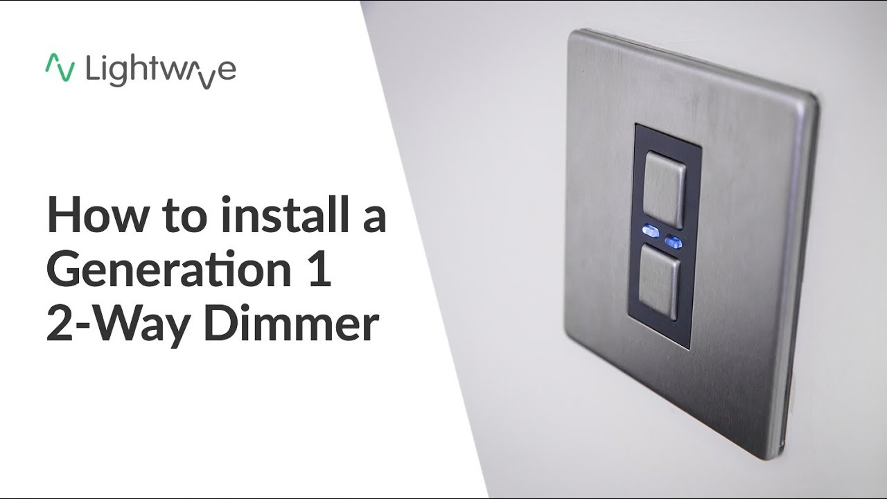 How To Install A Lightwave Connect Series 2 Way Dimmer Youtube