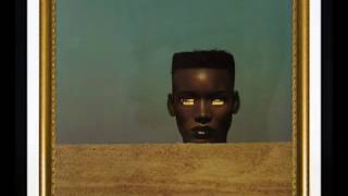 Grace Jones - She