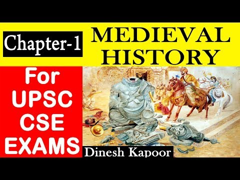 Chapter-1 Medieval Indian History for UPSC Exams