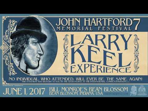 Larry Keel Experience ~ Full Set ~ John Hartford Memeorial Festival 2017