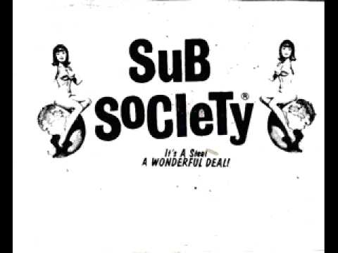 Sub Society - The Isolator