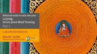 Lojong Mind Training: Method and Wisdom to realize Inner Peace (English -Italian) – December 2017/January 2018