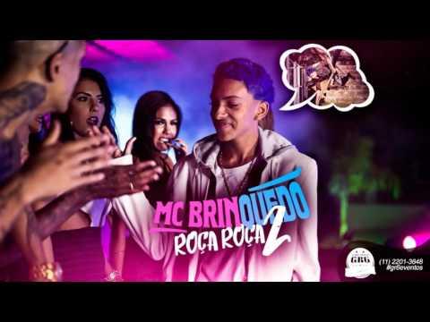 MC Brinquedo   Roça Roça 2 + Download Lançamento 2016