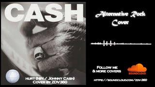 Hurt (johnny cash / nin) - alternative ...