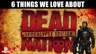 Dead Nation Apocalypse Edition on PlayStation 4 - 6 Things We Love (New PS4 gameplay)