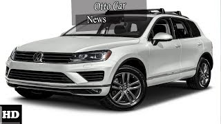 Hot News !!! Volkswagen Touareg 2019 Ready to fight BMW X5