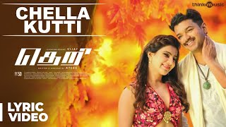 chella kutti song with lyrics theri vijay samantha amy jackson atlee gvprakash kumar