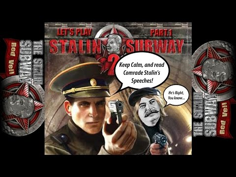 Lets Play The Stalin Subway: Red Veil - Part. 1