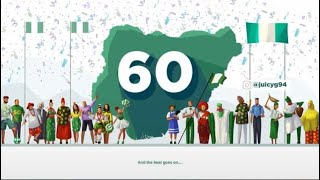 NIGERIA  AT 60!  HAPPY INDEPENDENCE DAY