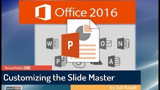 PowerPoint 2016: Customizing the Slide Master for Professional Presentations