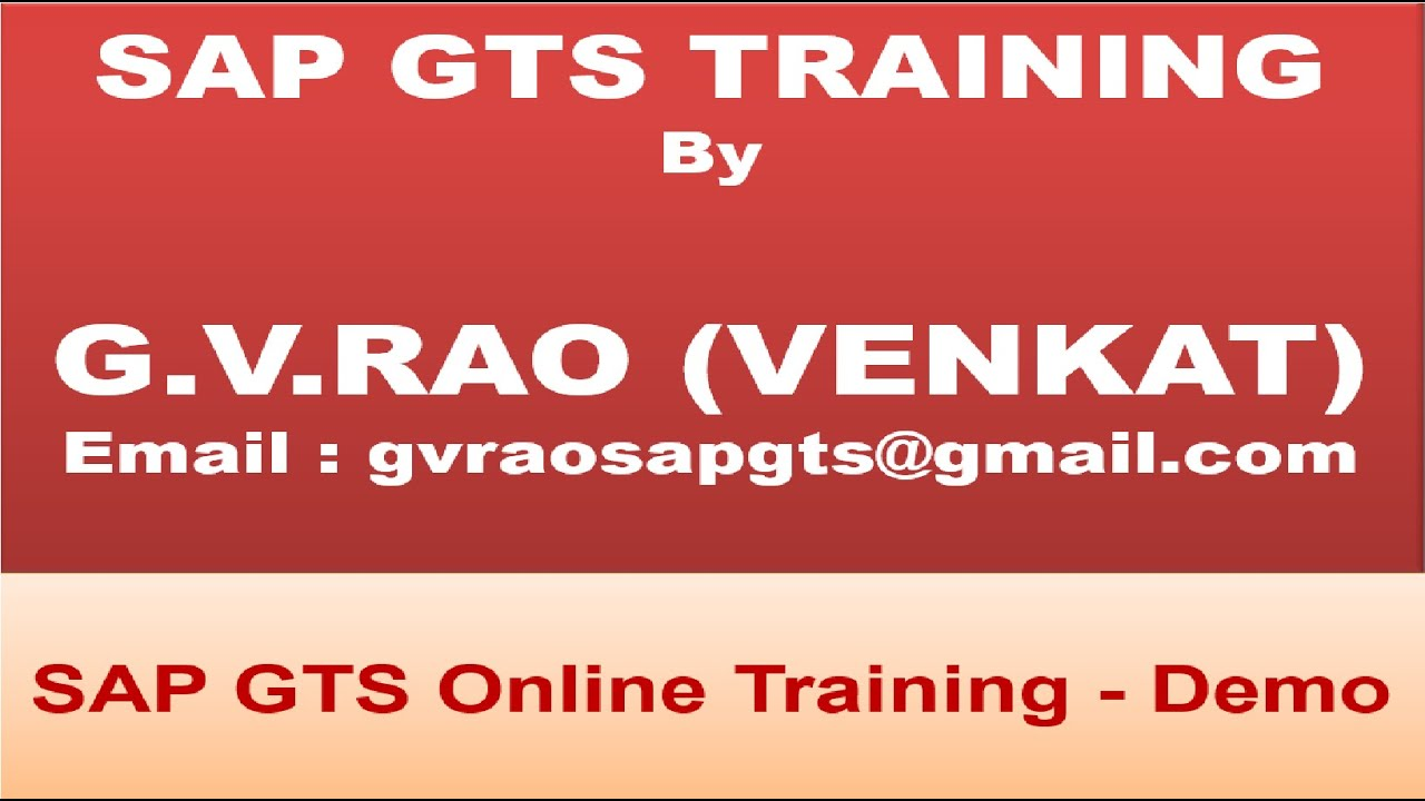 Download SAP GTS ONLINE TRAINING - GTS DEMO BY GTS GURU -- G.V.RAO