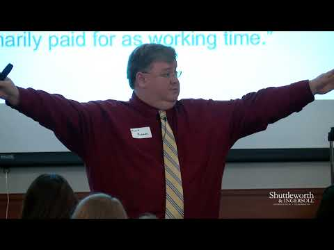 Wage and Hour Issues – 2017 Shuttleworth Labor & Employment Law Seminar