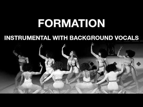 Beyoncé — Formation (Instrumental with Background Vocal)