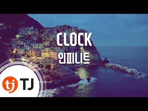 [TJ노래방] CLOCK - 인피니트(Infinite) / TJ Karaoke