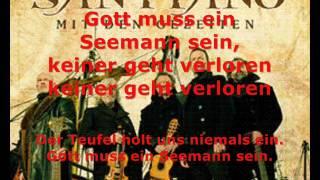 Santiano - Gott muss ein Seemann sein - mit Lyrics