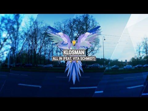 KLOSMAN - All In (feat. Vita Schmidt) (Original Mix)