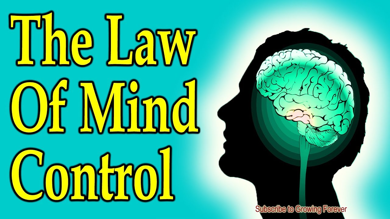 The Law Of Mind Control Subconscious Mind Power Law Of Attraction