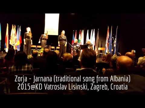 Zorja - Jarnana (traditional song from Albania)