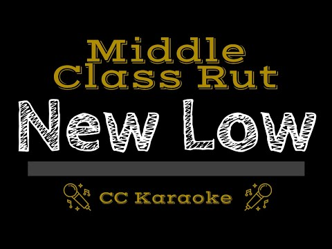 Middle Class Rut   New Low CC Karaoke Instrumental
