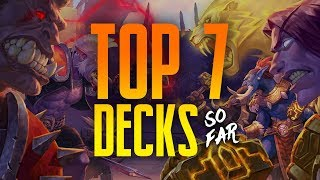 Top 7 Decks in Rastakhan's Rumble SO FAR | Day 7 | Hearthstone
