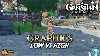 Genshin Impact Pc Low Vs High Graphics Youtube
