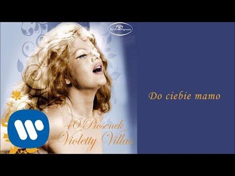 Violetta Villas - Do Ciebie Mamo [Official Audio]