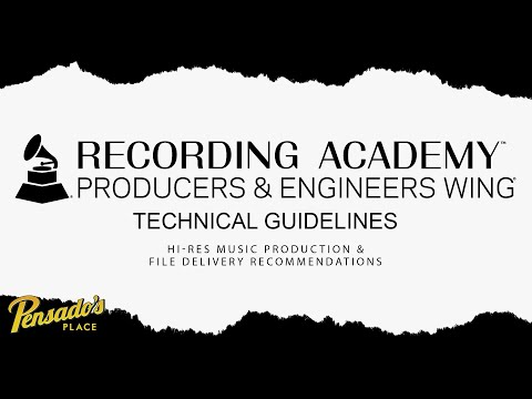 Recording Academy Producers & Engineers Wing – Pensado's Place #411