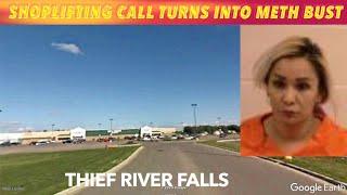 Thief River Falls Shoplifting Call Turns Into Meth Bust