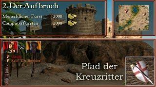 M2: Der Aufbruch - Kreuzritter - Stronghold Crusader   Let's Play (German)