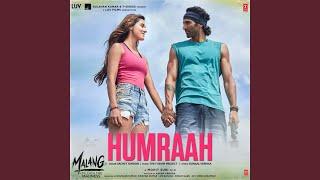 "Humraah (From ""Malang - Unleash The Madness"")"