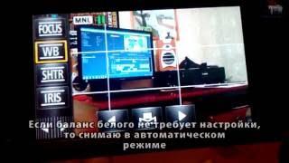 Режим зйомки на Panasonic HC-X810 і як виставити баланс білого.