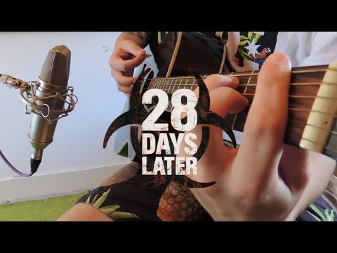 28 Days Later Theme Cover (All Instruments)