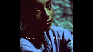 Sade ~ Never As Good As The First Time ~ Promise [08]