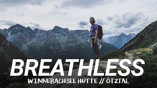 OUT OF BREATH : Winnebachsee Hütte (Ötztal) : Hiking in Austria : Alps