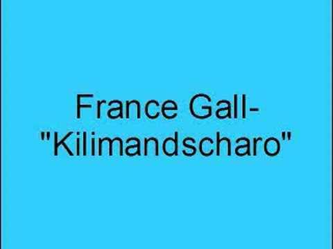 France Gall- Kilimandscharo