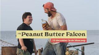 The Peanut Butter Falcon - Trailer (NL)