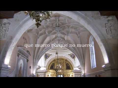 Teresa de Jesús  Vivo sin vivir en mi  Sonnia L. Rivas Caballero   Video