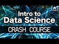 Intro to Data Science - Crash Course for Beginners thumb
