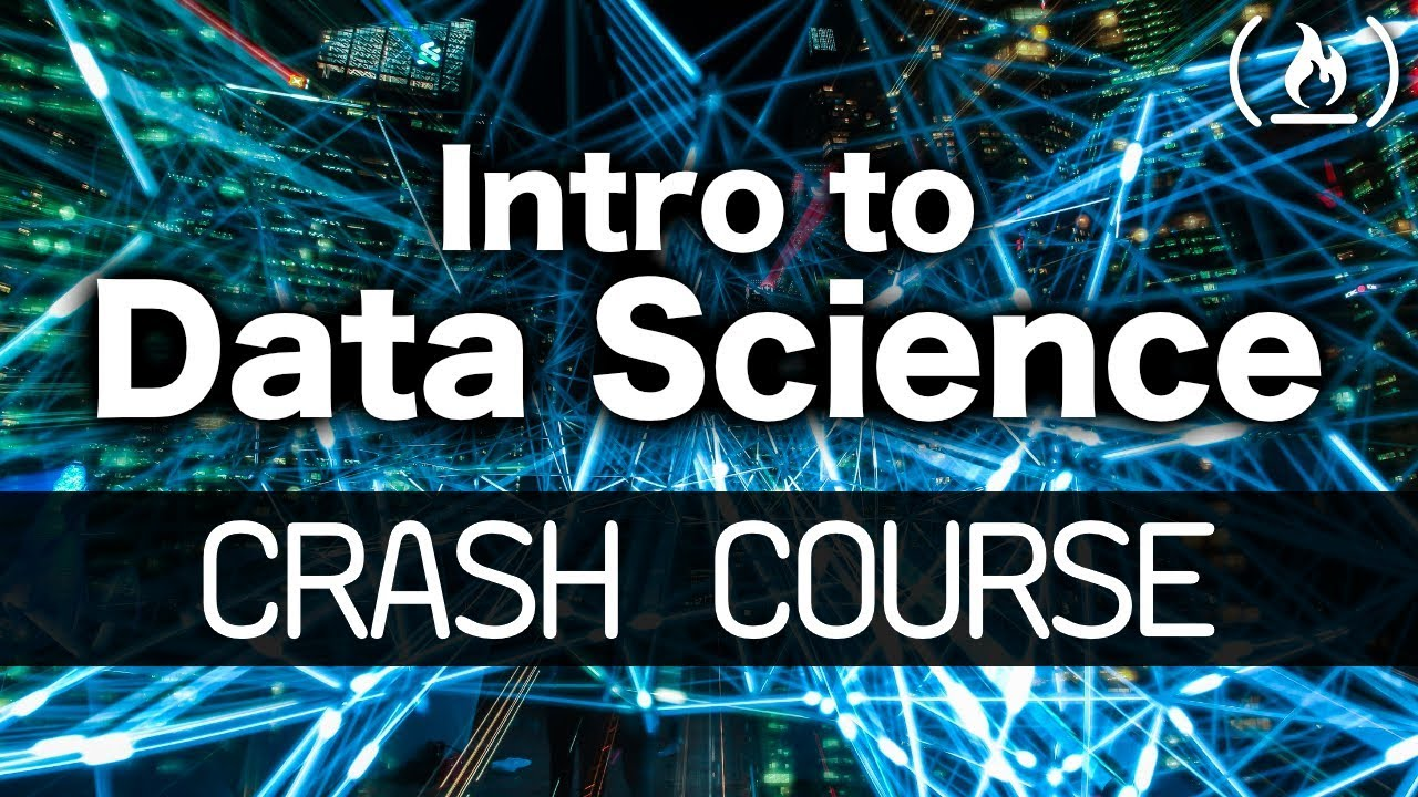 Intro to Data Science - Crash Course for Beginners