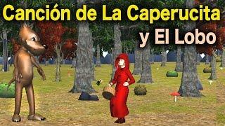 La Canción del Cuento de La Caperucita Roja y El Lobo Feroz - Videos Para Niños - Cuentos Clásicos