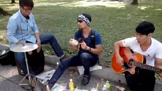 Chỉ Là Giấc Mơ Microwave- cover by ban nhạc đường phố :D