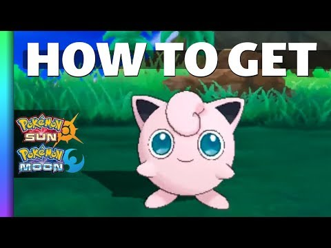 HOW TO GET Jigglypuff in Sun and Moon | Pokemon Sun and Moon