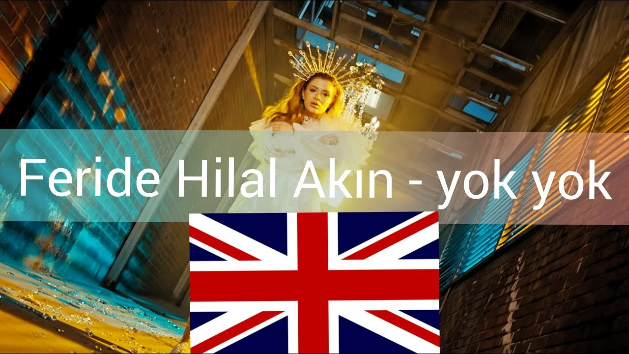 Feride Hilal Akin Yok Yok English Lyrics Youtube