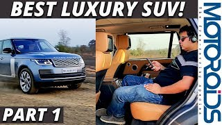 Range Rover LWB Review Part-1 | Interior and Features | Best Luxury SUV