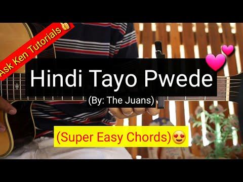 Hindi Tayo Pwede   The Juans Super Easy Chords Guitar Tutorial